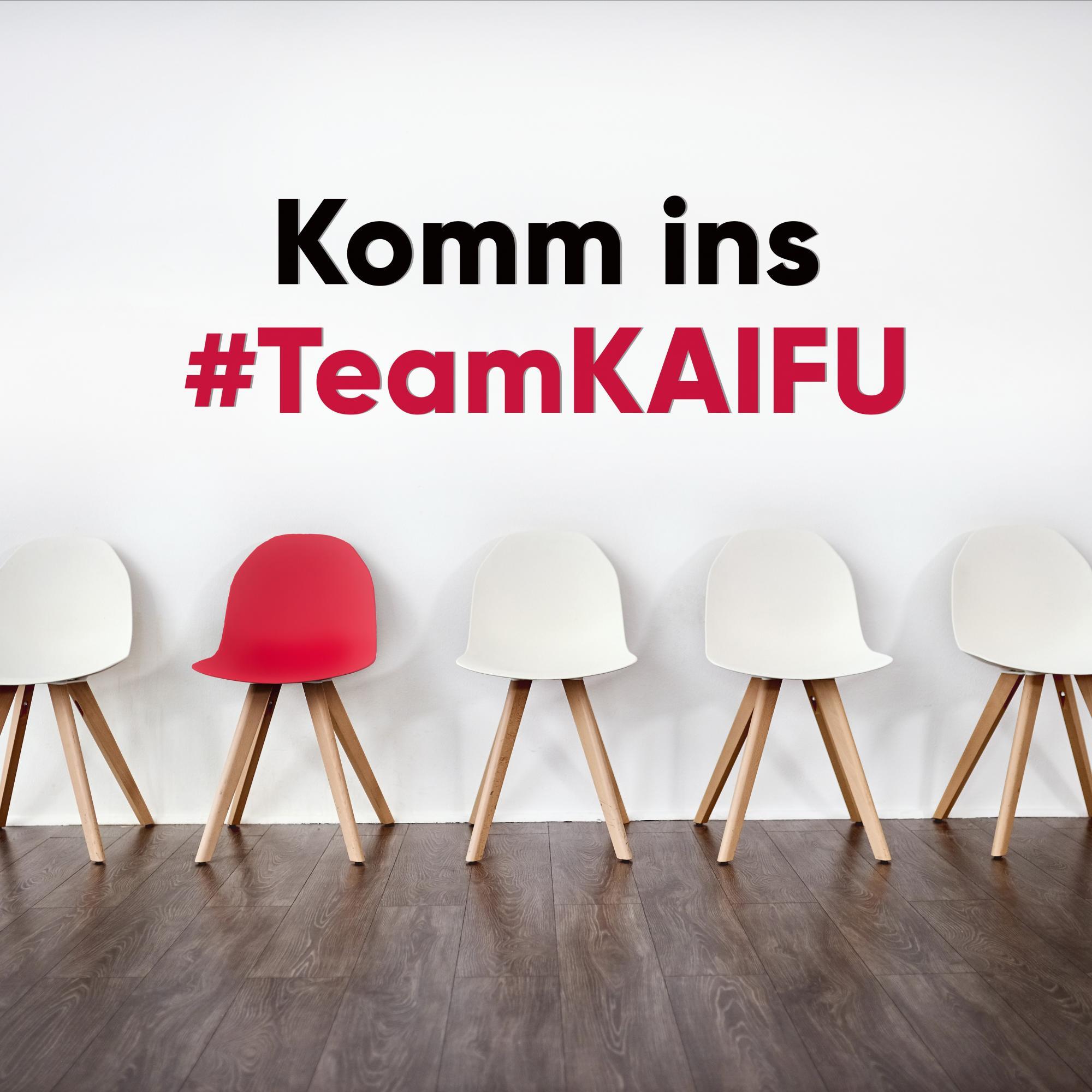 Komm ins Team KAIFU
